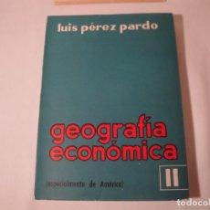Libros: GEOGRAFÍA ECONÓMICA II. SEGUNDO CURSO. AUTOR: D. LUIS PÉREZ PARDO. AÑO 1971. COMO NUEVO.. Lote 273171733