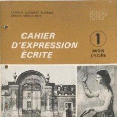 Libros: CAIEREN D´EXPRESSION ÉCRITE 1º BUP. EDELVIVES. NUEVO. Lote 276559788