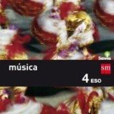 Libros: MÚSICA. 4 ESO. SAVIA. Lote 276664998