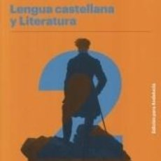 Libros: LENGUA CASTELLANA Y LITERATURA A 2 ESO. EDICIÓN PARA ANDALUCÍA. Lote 276816538