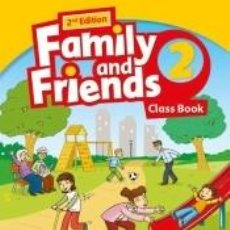 Libros: FAMILY AND FRIENDS 2ND EDITION 2. CLASS BOOK PACK. REVISED EDITION. Lote 276823593