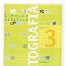 Libros: QUADERN ORTOGRAFIA 3. LLENGUA CATALANA. Lote 276823603
