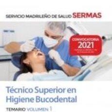Libros: TÉCNICO SUPERIOR EN HIGIENE BUCODENTAL. TEMARIO VOLUMEN 1. SERVICIO MADRILEÑO DE SALUD (SERMAS). Lote 276823628
