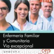 Libros: ENFERMERÍA FAMILIAR Y COMUNITARIA. VÍA EXCEPCIONAL. TEMARIO VOL.V. Lote 277013708