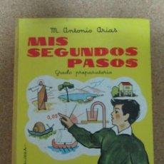 Libros: LIBRO MIS SEGUNDOS PASOS GRADO PREPARATORIO M. ANTONIO ARIAS. Lote 277272518