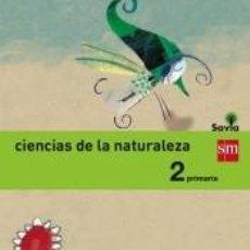 Libros: CIENCIAS DE LA NATURALEZA, 2 PRIMARIA, SAVIA. Lote 277586588