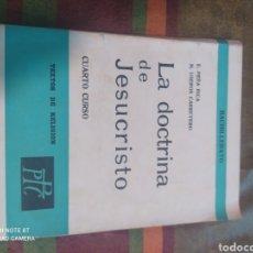 Libros: LA DOCTRINA DE JESUCRISTO BACHILLERATO. Lote 277682018
