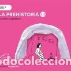 Libros: CUANTO SABEMOS NIVEL 3 LA PREHISTORIA 3.0. Lote 277685653