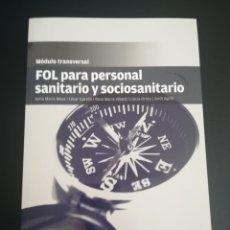 Libros: FOL PARA PERSONAL SANITARIO Y SOCIOSANITARIO. Lote 277696003