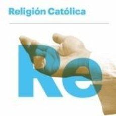 Libros: RELIGIÓN CATÓLICA BA 2019. Lote 277764228