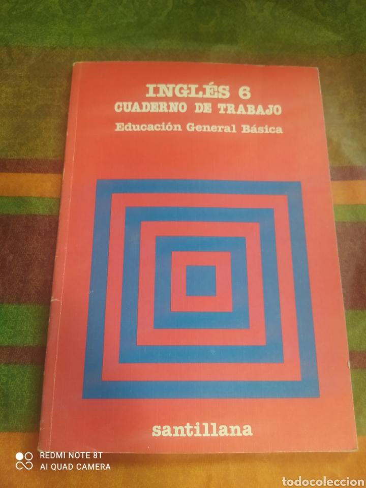 CUADERNO DE TRABAJO INGLÉS 6 E.G.B. SANTILLANA (Libros Nuevos - Libros de Texto - Infantil y Primaria)