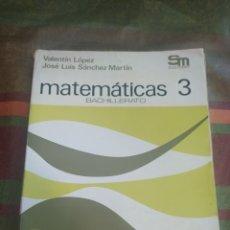 Libros: MATEMÁTICAS 3 BACHILLERATO. Lote 278176848
