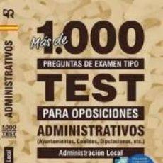 Libros: ADMINISTRATIVOS. MÁS DE 1.000 PREGUNTAS DE EXAMEN (AYUNTAMIENTOS, CABILDOS, DIPUTACIONES, ETC.). Lote 278364983