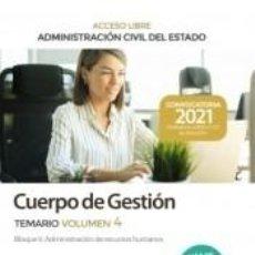 Libros: CUERPO DE GESTIÓN DE LA ADMINISTRACIÓN CIVIL (ACCESO LIBRE). TEMARIO VOLUMEN 4. ADMINISTRACIÓN. Lote 278933783