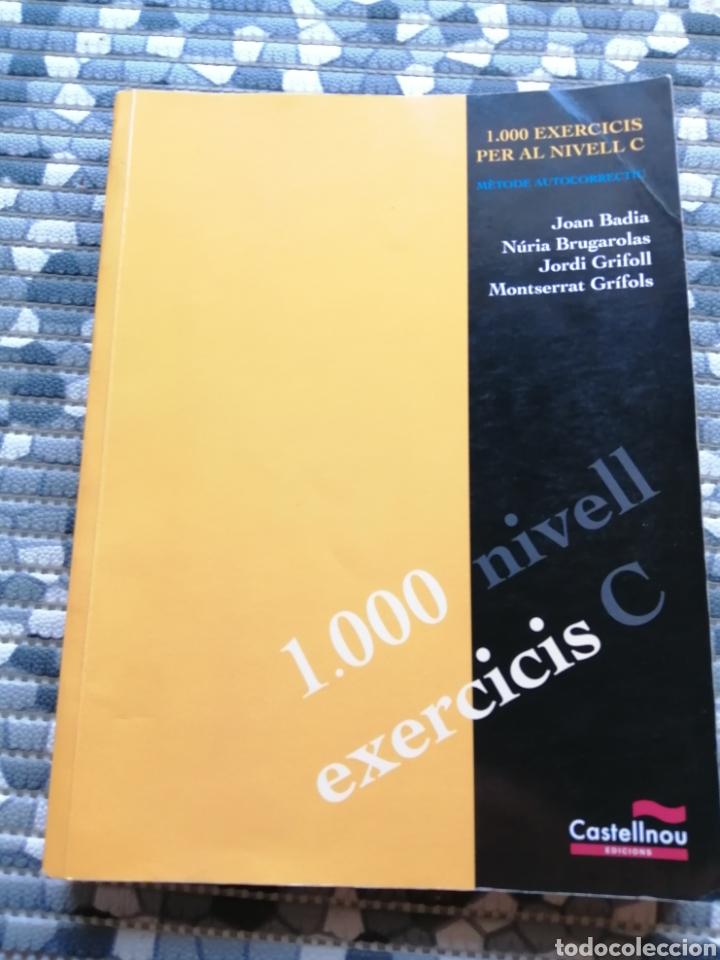 1000 EXERCICIS PER AL NIVELL C DE CATALA (Libros Nuevos - Libros de Texto - Bachillerato)