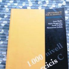 Libros: 1000 EXERCICIS PER AL NIVELL C DE CATALA. Lote 282596753