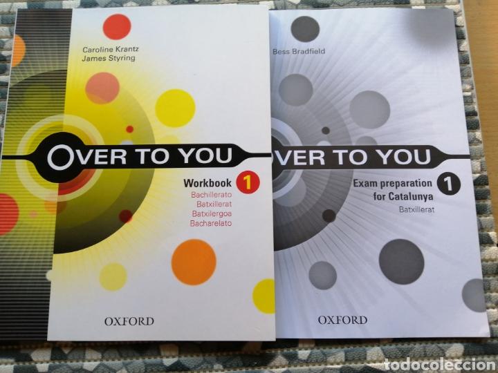 LOTE OVER TO YOU Y LIBRITO EXAM - EDITORIAL OXFORD (Libros Nuevos - Libros de Texto - Bachillerato)