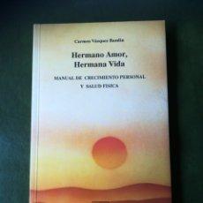 Libros: LIBRO HERMANO AMOR HERMANA VIDA. Lote 286526003