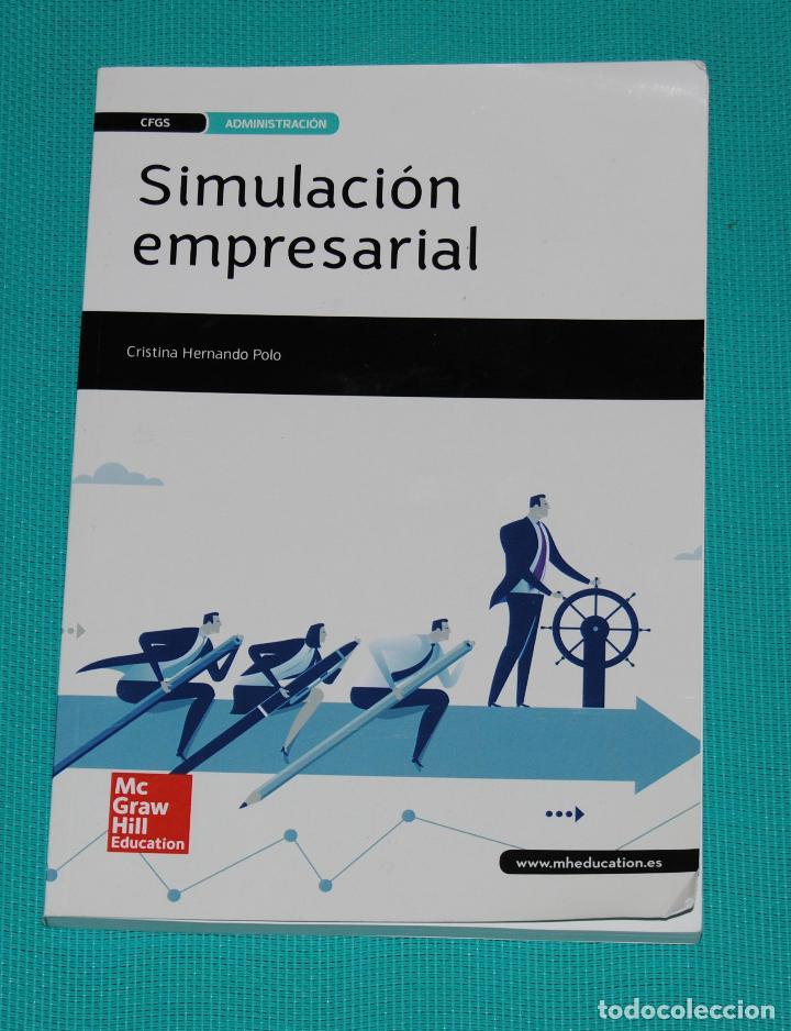 SIMULACIÓN EMPRESARIAL — CICLO FORMATIVO DE GRADO SUPERIOR (Libros Nuevos - Libros de Texto - Ciclos Formativos - Grado Superior)