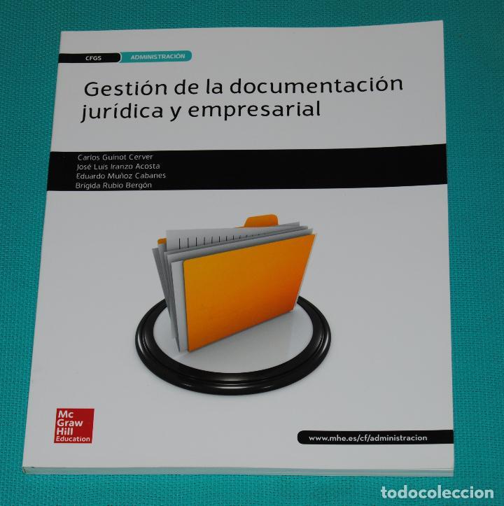 GESTIÓN DE LA DOCUMENTACIÓN JURÍDICA Y EMPRESARIAL (Libros Nuevos - Libros de Texto - Ciclos Formativos - Grado Superior)