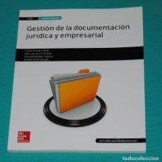 Libros: GESTIÓN DE LA DOCUMENTACIÓN JURÍDICA Y EMPRESARIAL. Lote 286981763