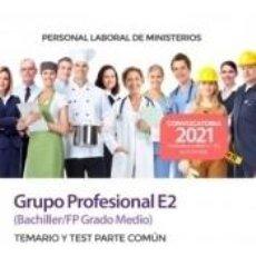 Libros: PERSONAL LABORAL GRUPO PROFESIONAL E2 (BACHILLER/FP GRADO MEDIO). TEMARIO Y TEST PARTE COMÚN.. Lote 288008563