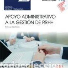 Libros: MANUAL. APOYO ADMINISTRATIVO A LA GESTIÓN DE RRHH (UF0345). CERTIFICADOS DE PROFESIONALIDAD.. Lote 288020398