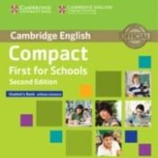 Libros: COMPACT FIRST FOR SCHOOLS STUDENTS BOOK WITHOUT ANSWERS WITH CD-ROM 2ND EDITION. Lote 288085428
