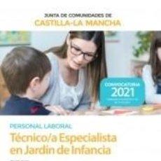 Libros: TÉCNICO/A ESPECIALISTA EN JARDÍN DE INFANCIA. TEST. JUNTA DE COMUNIDADES CASTILLA-LA MANCHA. Lote 288085448
