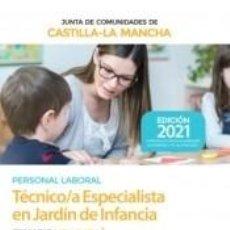 Libros: TÉCNICO/A ESPECIALISTA EN JARDÍN DE INFANCIA. TEMARIO VOLUMEN 1. JUNTA DE CASTILLA-LA MANCHA. Lote 288085453