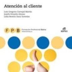 Libros: FPB ATENCIÓN AL CLIENTE. Lote 288533843