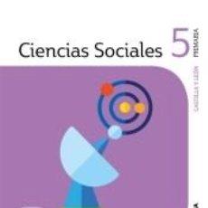 Libros: CIENCIAS SOCIALES CASTILLA Y LEÓN 5 PRIMARIA SABER HACER CONTIGO SANTILLANA. Lote 288633943