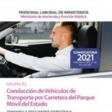 Libros: CONDUCCIÓN DE VEHÍCULOS DE TRANSPORTE POR CARRETERA DEL PARQUE MÓVIL DEL ESTADO (GRUPO PROFESIONAL. Lote 288653768