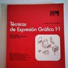 Libros: TÉCNICAS DE EXPRESIÓN GRÁFICA 1.1. Lote 289002223
