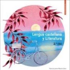 Libros: LENGUA CASTELLANA Y LITERATURA 2 ESO. Lote 289211478