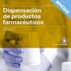 Libros: DISPENSACIÓN DE PRODUCTOS FARMACÉUTICOS. Lote 289211608