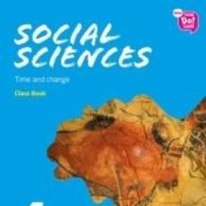 Libros: NEW THINK DO LEARN SOCIAL SCIENCES 4. CLASS BOOK TIME AND CHANGE (NATIONAL EDITION). Lote 289269358