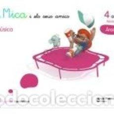 Libros: LA MICA I ELS SEUS AMICS 4 ANYS MUSICA AREES. Lote 289385638