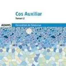 Libros: TEMARI 2 COS AUXILIAR DE LA GENERALITAT DE CATALUNYA. Lote 289389128