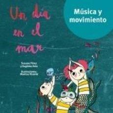 Libros: UN DIA EN EL MAR. Lote 289399423
