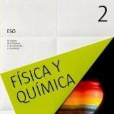 Libros: FÍSICA Y QUÍMICA, 2 ESO. Lote 289399538