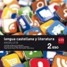 Libros: LENGUA CASTELLANA Y LITERATURA. 2 ESO. SAVIA. ANDALUCÍA. Lote 289439428