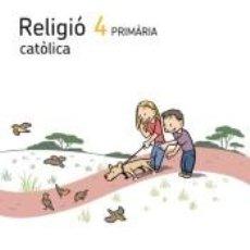 Libros: RELIGIO CATOLICA 4 PRIMARIA ELS CAMINS DEL SABER. Lote 289515318