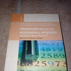 Libros: MATEMÁTICAS PARA LA ECONOMÍA Y EMPRESA. CÁLCULO DIFERENCIAL, EJERCICIOS Y PROBLEMAS RESUELTOS. Lote 290272483