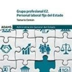 Libros: GRUPO PROFESIONAL E2. PERSONAL LABORAL FIJO DEL ESTADO. Lote 293595438
