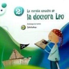 Libros: LA EXTRAÑA CONSULTA DE LA DOCTORA LEO. ANTOLOGÍA. 2 PRIMARIA. SUPERPIXÈPOLILS. Lote 293618748