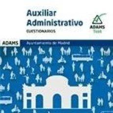 Libros: CUESTIONARIOS AUXILIARES ADMINISTRATIVOS DEL AYUNTAMIENTO DE MADRID. Lote 293750658