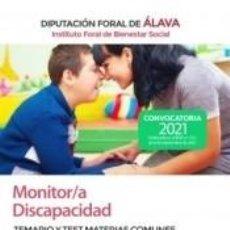 Libros: MONITOR/A DISCAPACIDAD DEL INSTITUTO FORAL DE BIENESTAR SOCIAL. MATERIAS COMUNES Y TEST. DIPUTACIÓN. Lote 293766508