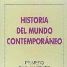 Libros: HISTORIA DEL MUNDO CONTEMPORÁNEO, 1 BACHILLERATO. Lote 294222008