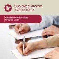 Libros: COCINA. HOTR0408 GUÍA PARA EL DOCENTE Y SOLUCIONARIOS. Lote 295031363